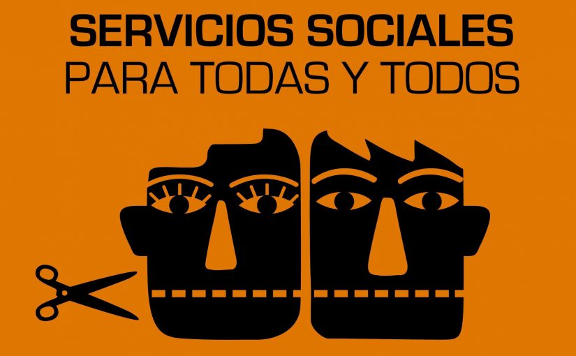 Reclamamos que la nueva Ley de Servicios Sociales garantice su carácter público, universal y gratuito