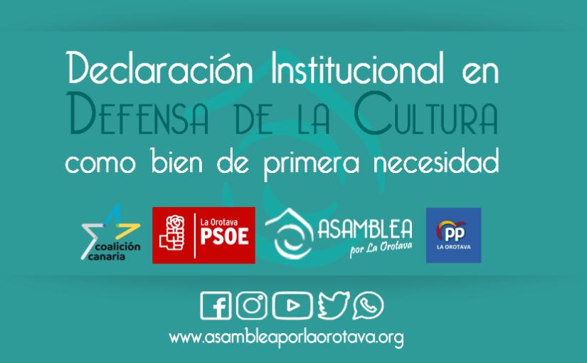 Declaración Institucional en Defensa de la Cultura como bien de primera necesidad.